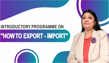 Introductory Programme on How to Export - Import