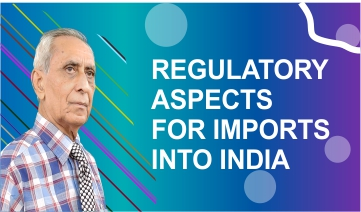 Regulatory Aspects for Imports into India