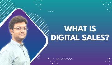 What is Digital Sales?