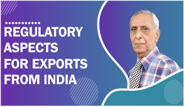Regulatory Aspects for Exports from India