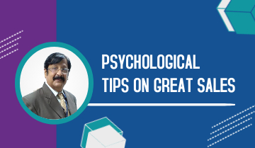 Psychological Tips on Great Sales