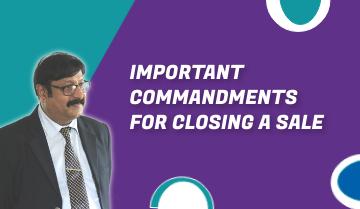 Important Commandments for Closing a Sale