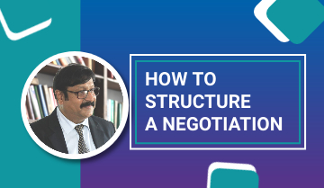 How to Structure a Negotiation