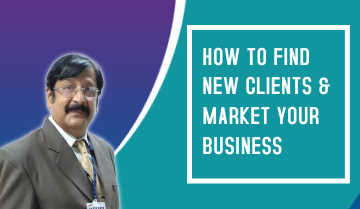 How to Find New Clients & Market your Business?
