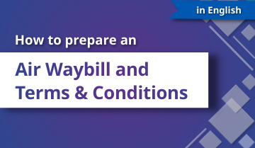 How to Prepare an Air Waybill and Terms and Conditions - English