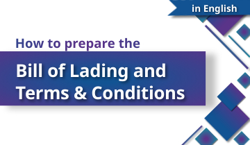 How to Prepare the Bill of Lading and Terms & Conditions - English