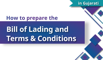 How to Prepare the Bill of Lading and Terms & Conditions - Gujarati
