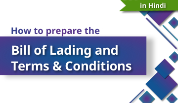 How to Prepare the Bill of Lading and Terms & Conditions - Hindi
