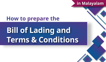 How to Prepare the Bill of Lading and Terms & Conditions - Malayalam