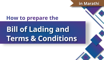 How to Prepare the Bill of Lading and Terms & Conditions - Marathi