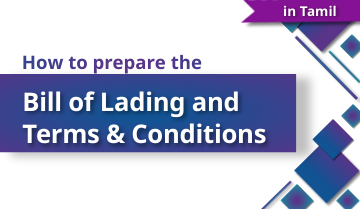 How to Prepare the Bill of Lading and Terms & Conditions - Tamil