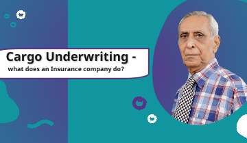 Cargo Underwriting - what does an Insurance company do?