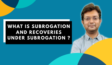 What is Subrogation and Recoveries under Subrogation?