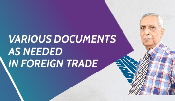 Various documents as needed in Foreign Trade