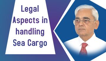 Legal Aspects in handling Sea Cargo