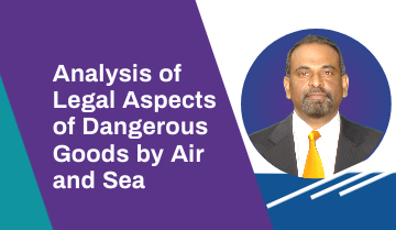 Analysis of Legal Aspects of Dangerous Goods by Air and Sea