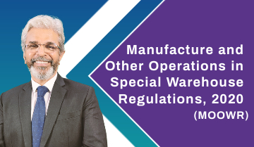 Manufacture and Other Operations in Special Warehouse Regulations, 2020