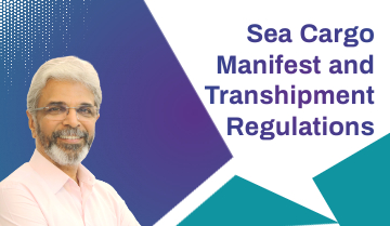 Sea Cargo Manifest and Transhipment Regulations 2018