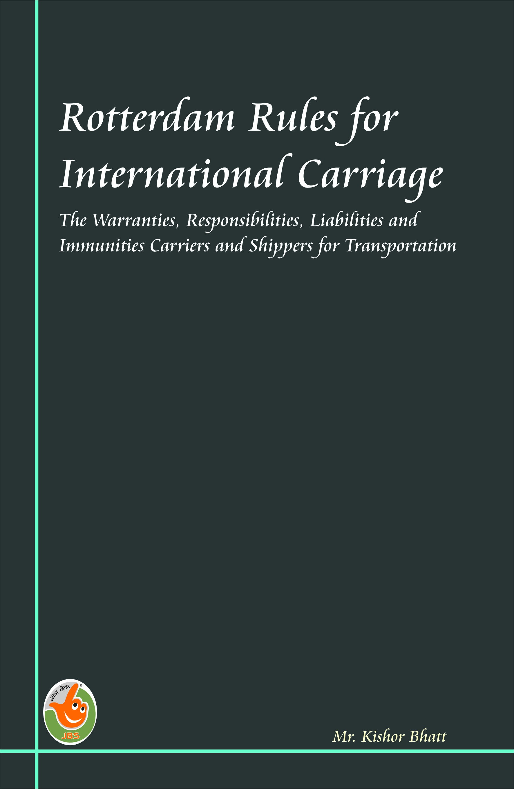 Rotterdam Rules for International Carriage