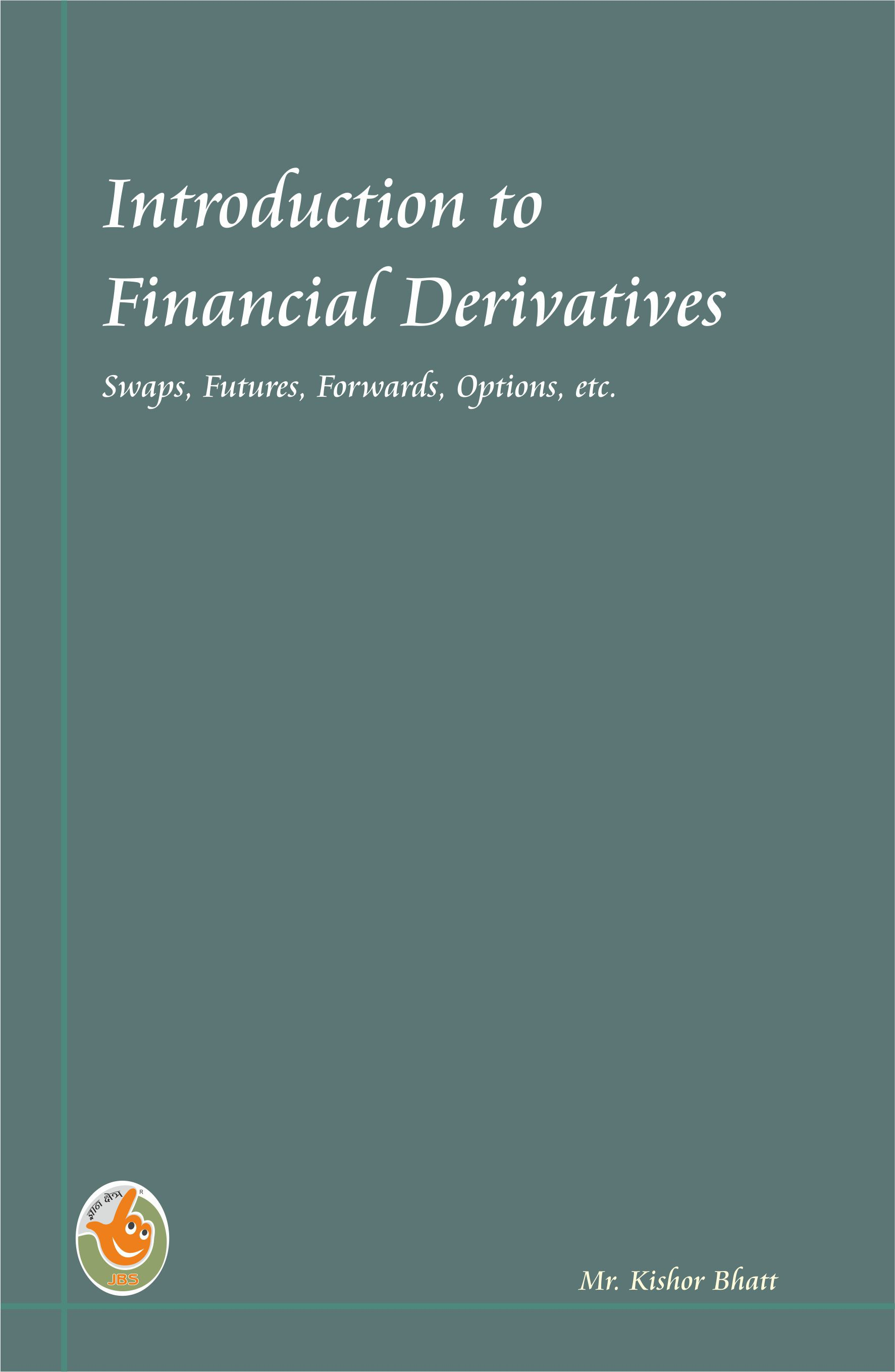 Introduction to Financial Derivatives