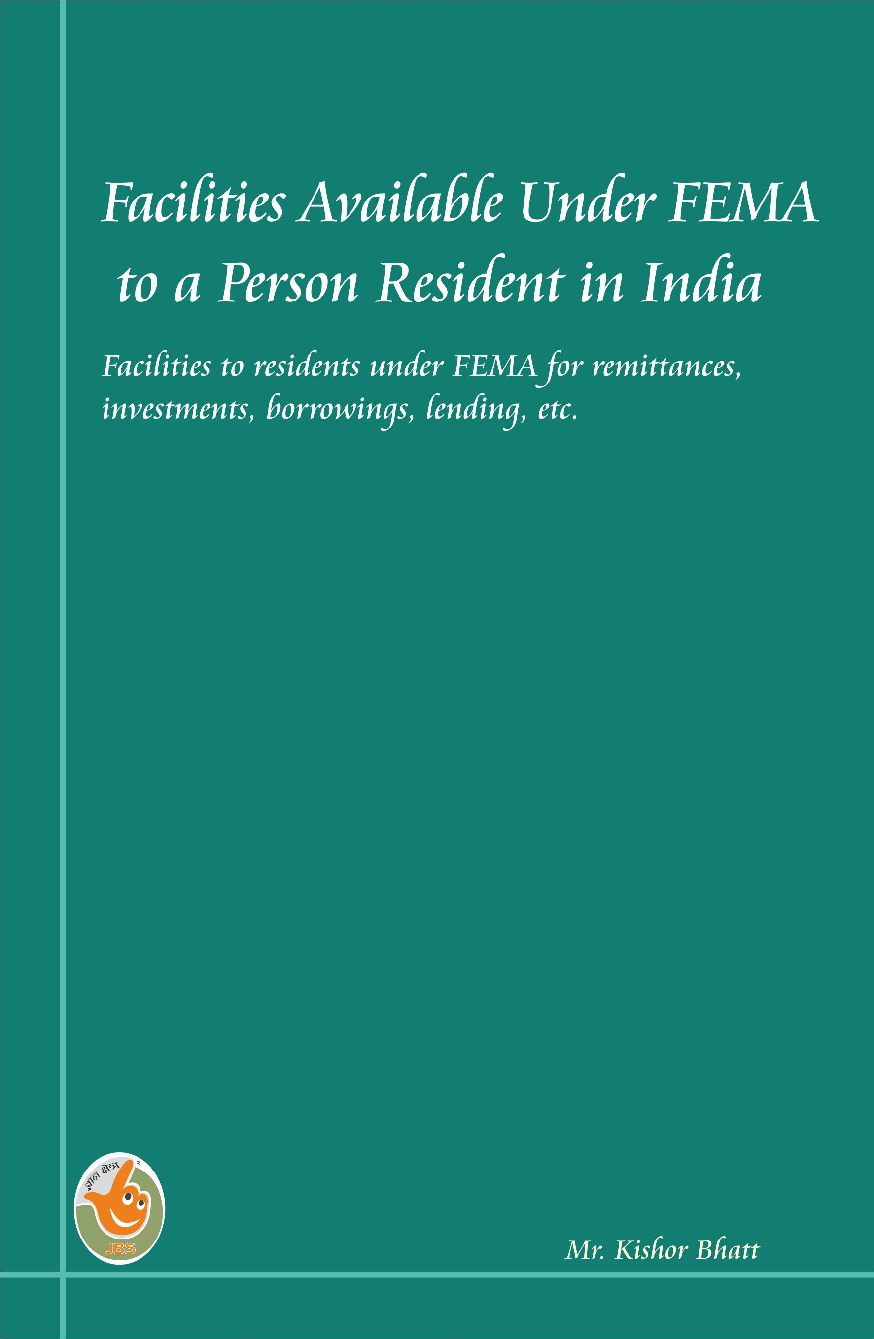 Facilities Available Under FEMA to a Person Residnet in India