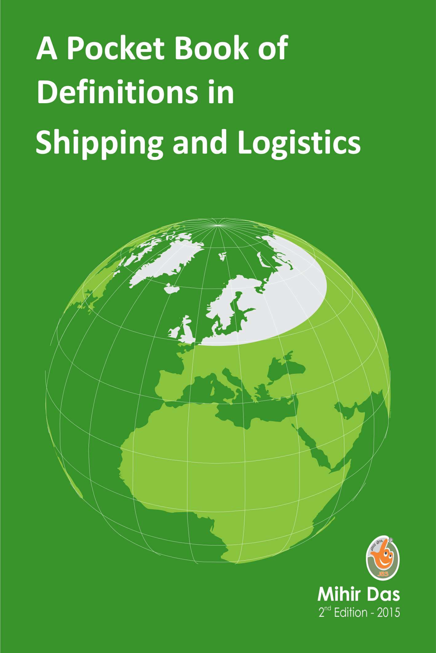 A Pocket Book of Definitions in Shipping and Logistics 2nd Edition