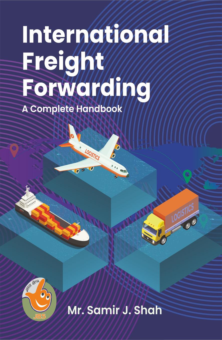 International Freight Forwarding – A complete handbook